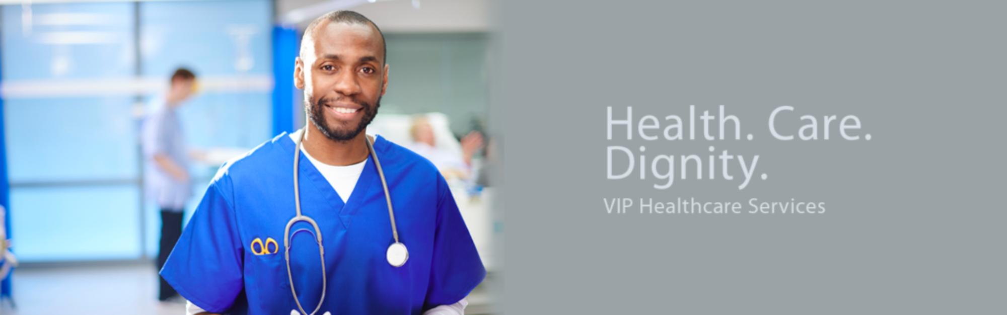 VIP HealthCareDignityBanner 3